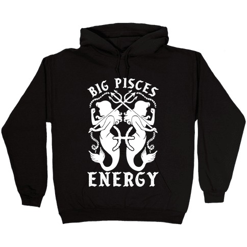 Big Pisces Energy Hooded Sweatshirt