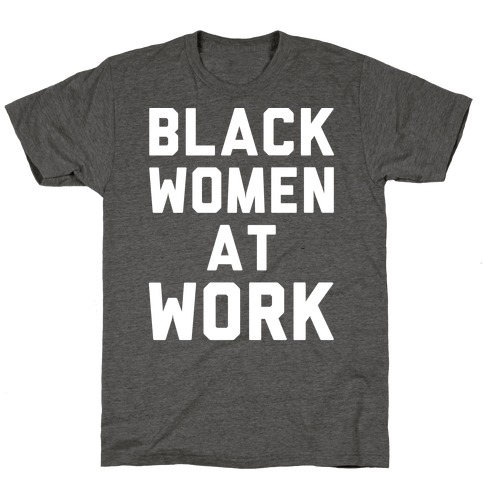 Black Women At Work White Print T-Shirt