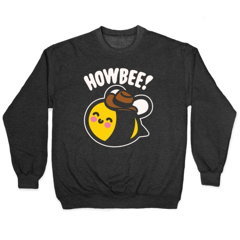 Howbee Howdy Bumble Bee Country Parody White Print Pullover