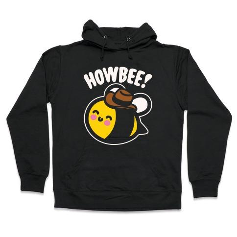 Howbee Howdy Bumble Bee Country Parody White Print Hooded Sweatshirt