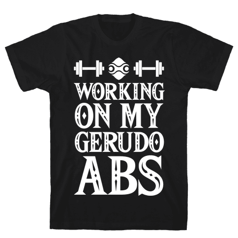 Working On My Gerudo Abs Mens T-Shirt