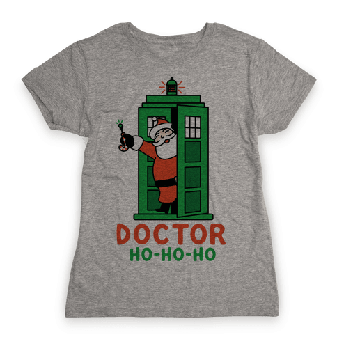 Doctor Ho-Ho-Ho Womens T-Shirt
