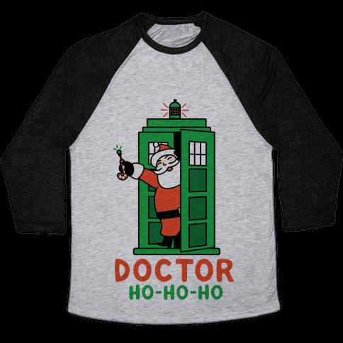 Doctor Ho-Ho-Ho Baseball Tee