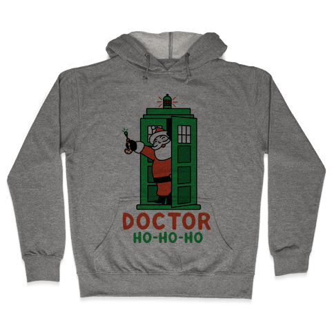 Doctor Ho-Ho-Ho Hooded Sweatshirt
