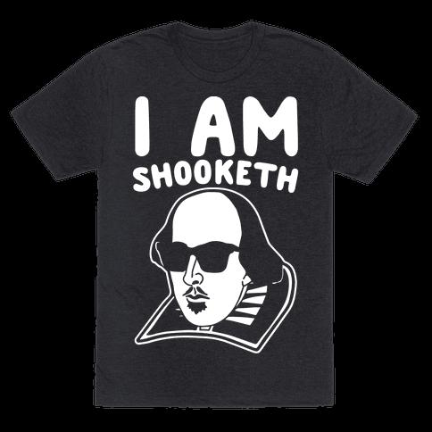 I Am Shooketh White Print