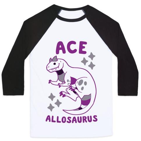 Ace Allosaurus  Baseball Tee