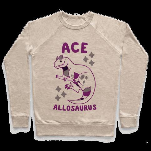 Ace Allosaurus  Pullover