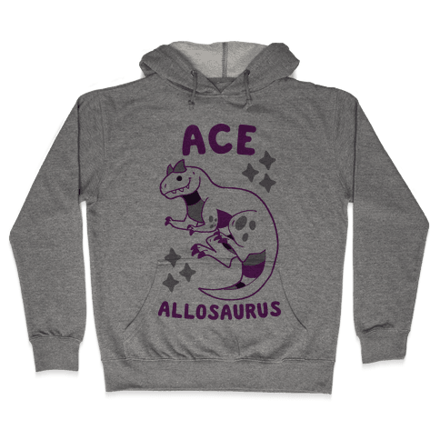 Ace Allosaurus  Hooded Sweatshirt
