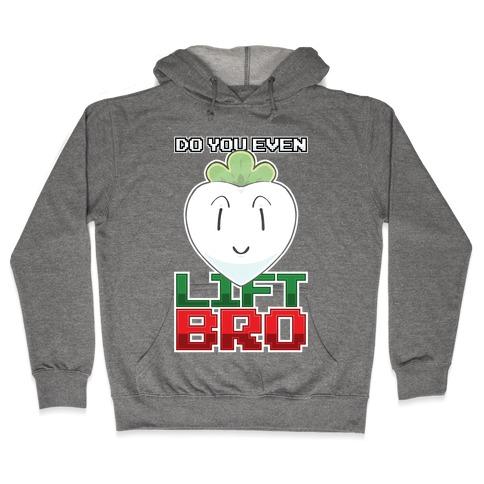 Do You Even Turnip Hooded Sweatshirt