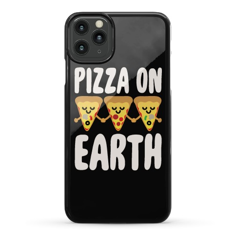 Pizza On Earth Phone Case
