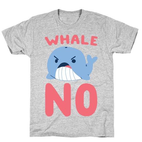 Whale No T-Shirt