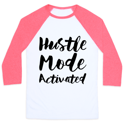 Hustle Mode Activated Baseball Tee