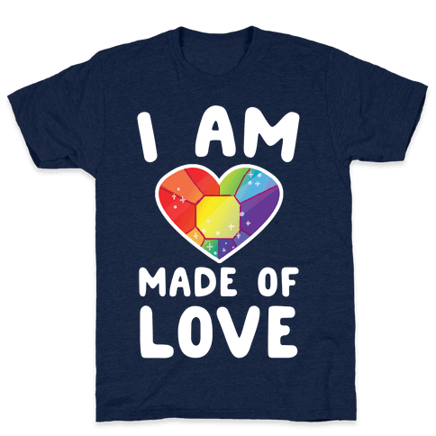 I Am Made of Love Mens T-Shirt