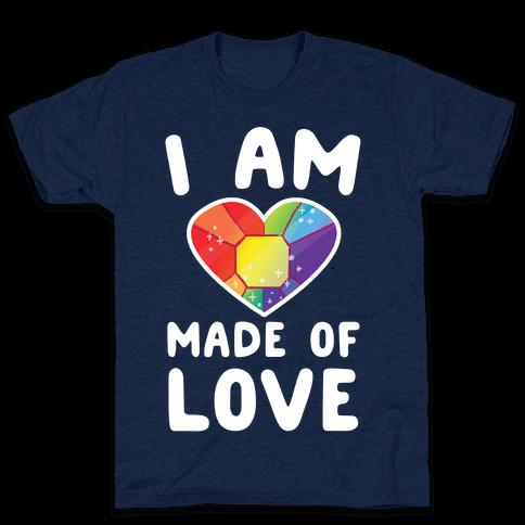 I Am Made of Love Mens T-Shirt