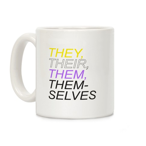 They Their Them Themselves White Print Coffee Mug