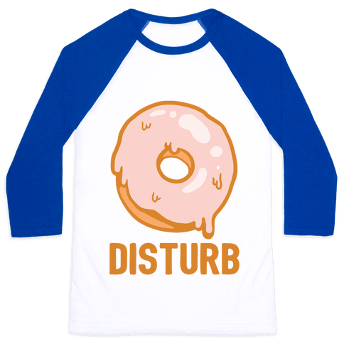Donut Disturb Baseball Tee