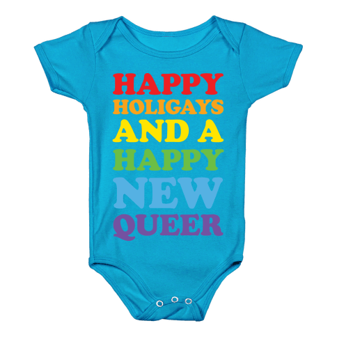 Happy Holigays And A Happy New Queer Baby Onesy