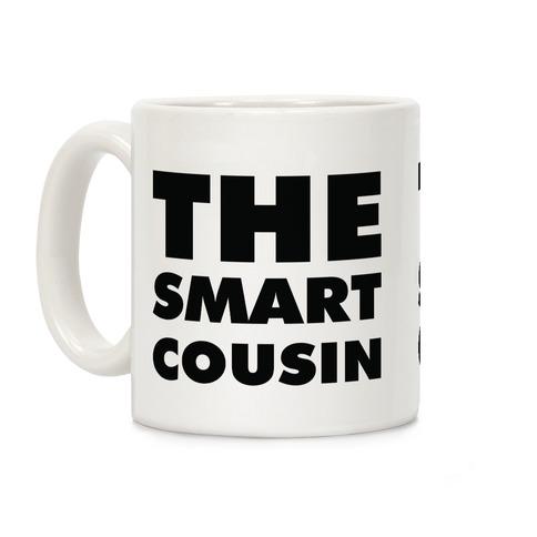 The Smart Cousin Coffee Mug