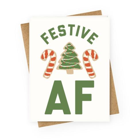 Festive AF Greeting Card