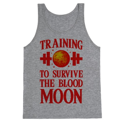 Training to Survive the Blood Moon Tank Top