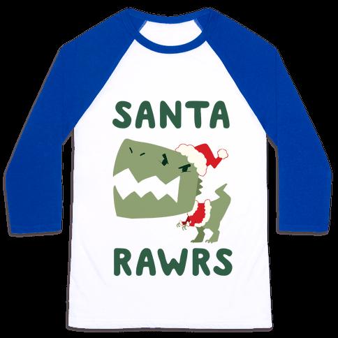 Santa RAWRS! Baseball Tee