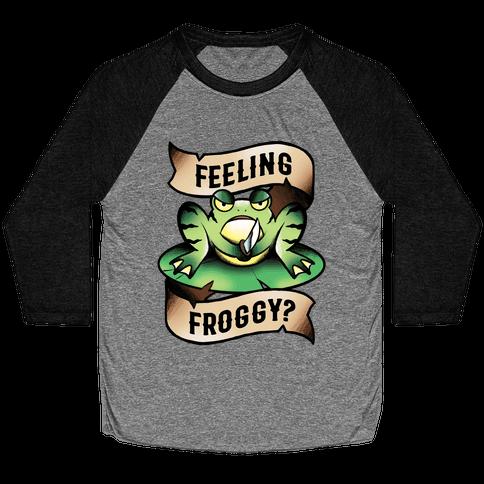 Feeling Froggy? Baseball Tee