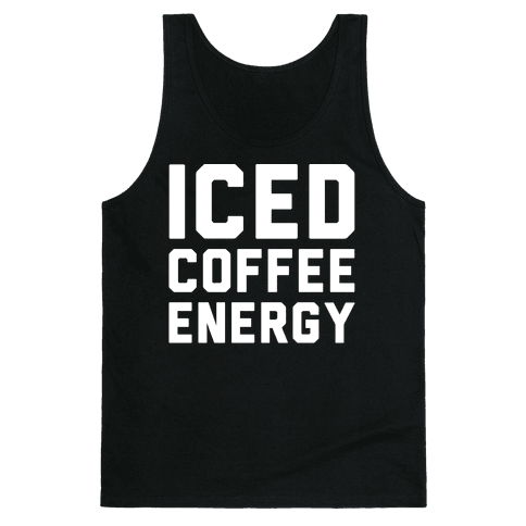 Iced Coffee Energy White Print Tank Top