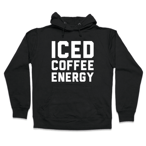 Iced Coffee Energy White Print Hooded Sweatshirt