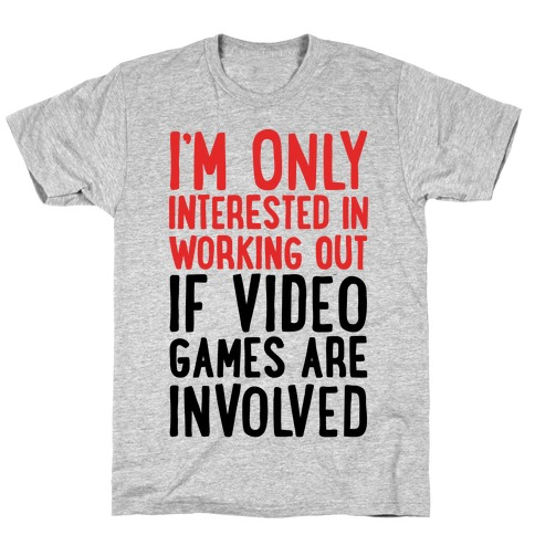 Video Game Workout Mens/Unisex T-Shirt
