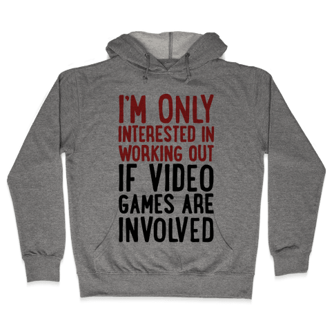 Video Game Workout Hooded Sweatshirt