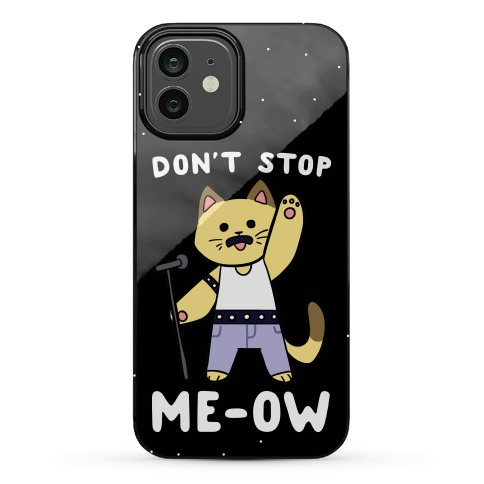 Don't Stop Me-Ow Phone Case