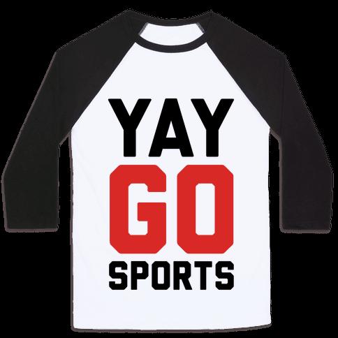 YAY GO SPORTS Baseball Tee