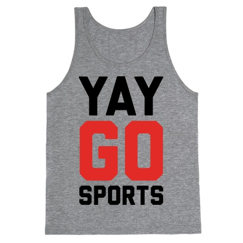 YAY GO SPORTS Tank Top
