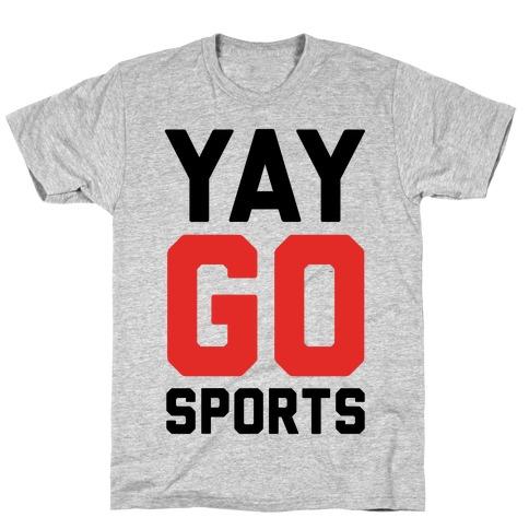 YAY GO SPORTS T-Shirt