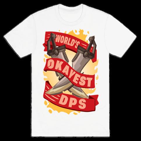 World's Okayest DPS Mens/Unisex T-Shirt