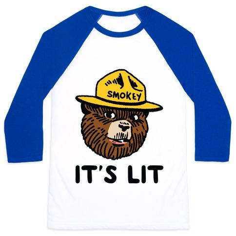 It's Lit Smokey The Bear Baseball Tee