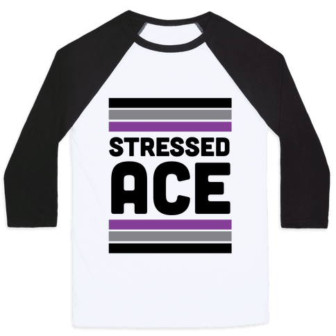 Stressed Ace Baseball Tee