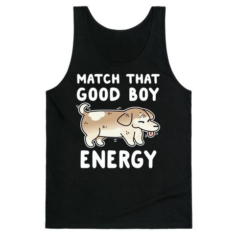 Match That Good Boy Energy Tank Top