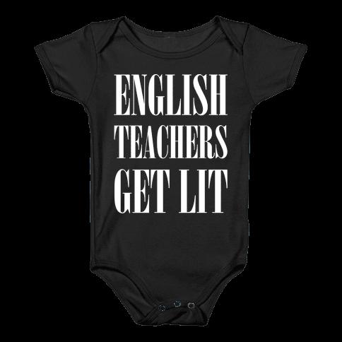 English Teachers Get Lit Baby Onesy