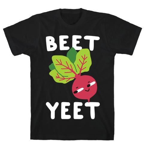 Beet Yeet T-Shirt