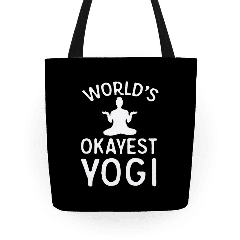 World's Okayest Yogi Tote