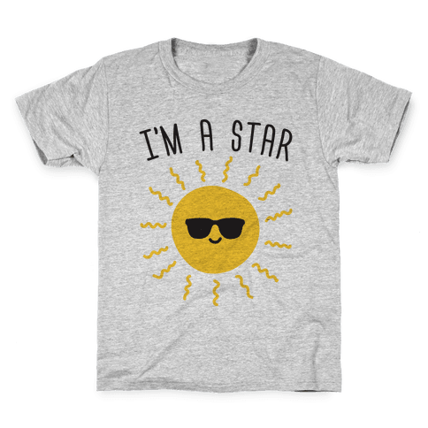 I'm A Star (Sun) Kids T-Shirt