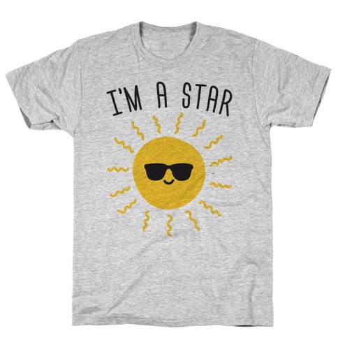 I'm A Star (Sun) T-Shirt