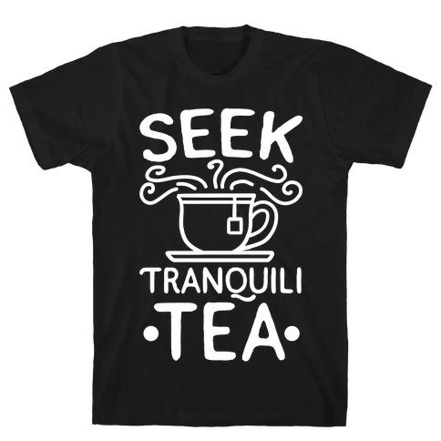 Seek Tranquili-tea T-Shirt