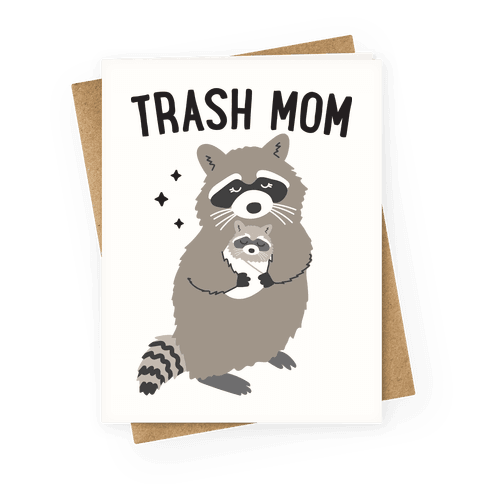Trash Mom Raccoon Greeting Card