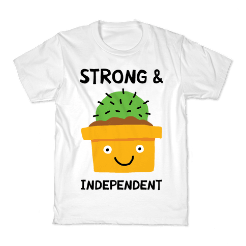 Strong And Independent Cactus Kids T-Shirt