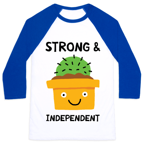 Strong And Independent Cactus Baseball Tee