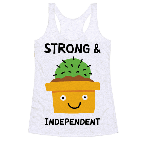 Strong And Independent Cactus Racerback Tank Top