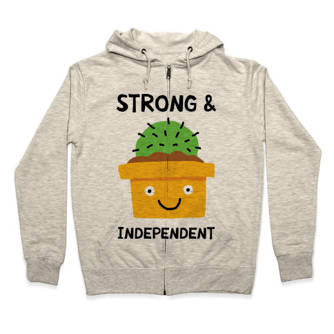 Strong And Independent Cactus Zip Hoodie