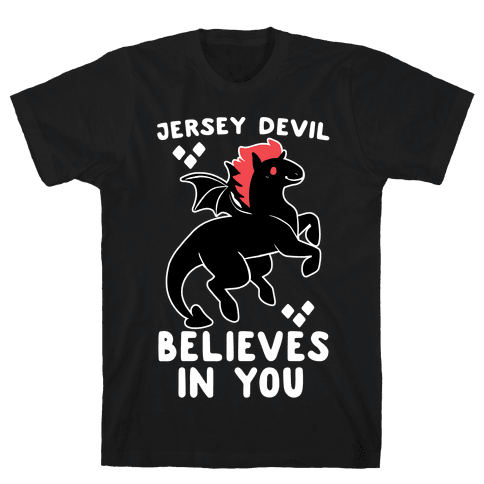 Jersey Devil Believes in You Mens T-Shirt